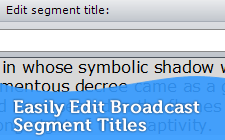 Easily Edit Broadcast Segment Titles